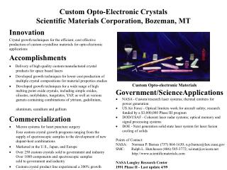 Custom Opto-Electronic Crystals Scientific Materials Corporation, Bozeman, MT