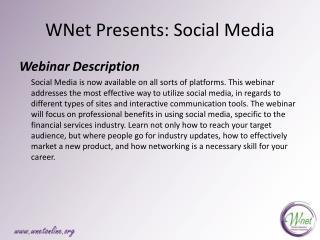 WNet Presents: Social Media