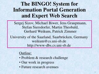 The BINGO System for Information Portal Generation and Expert Web Search