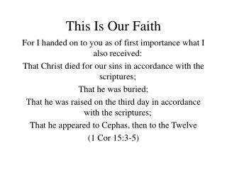 This Is Our Faith