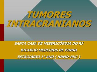TUMORES INTRACRANIANOS