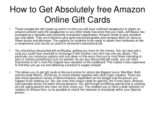How to Get Absolutely free Amazon Online Gift