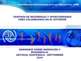 Organizaci n Internacional para las Migraciones OIM