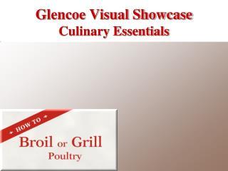Glencoe Visual Showcase  Culinary Essentials
