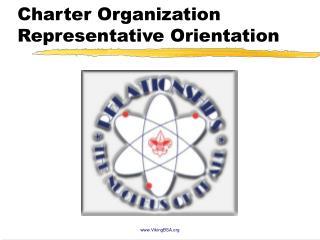 Charter Organization Representative Orientation