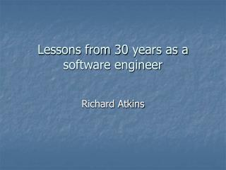 Lessons from 30 years as a software engineer