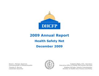 2009 Annual Report Health Safety Net December 2009