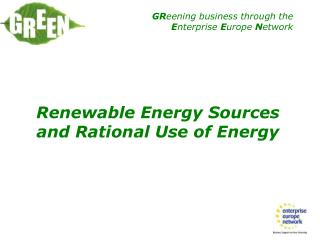 Renewable Energy Sources and Rational Use of Energy