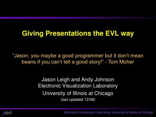 Giving Presentations the EVL way
