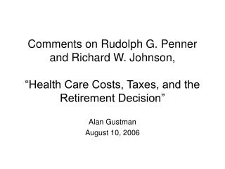 Comments on Rudolph G. Penner and Richard W. Johnson