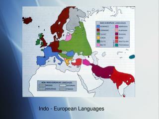 Indo - European Languages