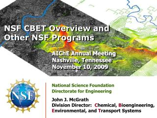 NSF CBET Overview and Other NSF Programs