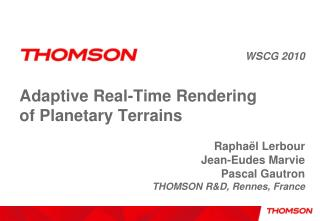 Adaptive Real-Time Rendering of Planetary Terrains