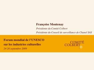 Forum mondial de l UNESCO sur les industries culturelles 24-26 septembre 2009