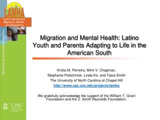 Migration and Mental Health: Latino Youth and Parents Adapting to Life in the American South