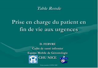 Table Ronde  Prise en charge du patient en fin de vie aux urgences