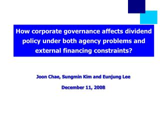 How corporate governance affects dividend policy under both agency problems and external financing constraints