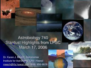 Astrobiology 740 Stardust Highlights from LPSC March 17, 2006