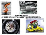 FILIERE DE LA   PRODUCTION ET CONCEPTION MECANIQUE