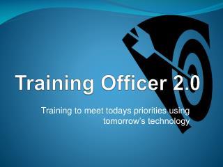 Training Officer 2.0