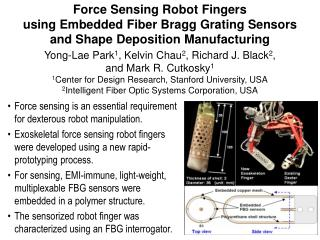 Force Sensing Robot Fingers  using Embedded Fiber Bragg Grating Sensors  and Shape Deposition Manufacturing