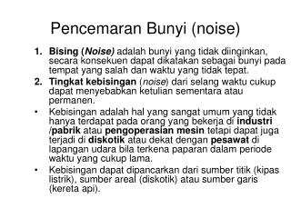Pencemaran Bunyi noise