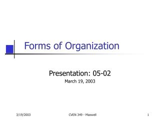 Forms of Organization
