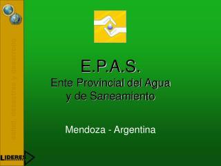 E.P.A.S. Ente Provincial del Agua  y de Saneamiento