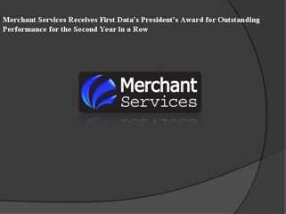 Merchant Services Receives