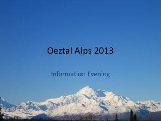 Oeztal Alps 2013