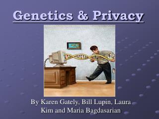 Genetics  Privacy