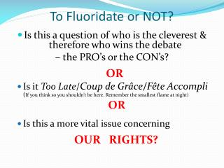 To Fluoridate or NOT