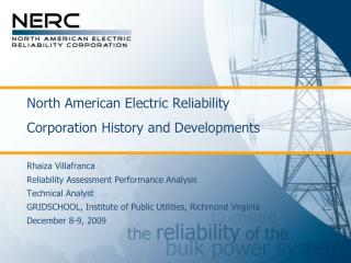 North American Electric Reliability Corporation History and Developments