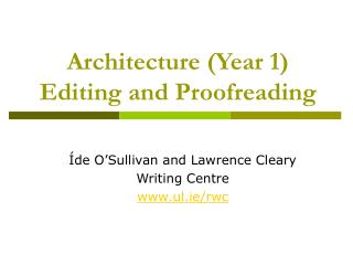 Architecture Year 1 Editing and Proofreading