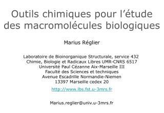 Outils chimiques pour l  tude des macromol cules biologiques
