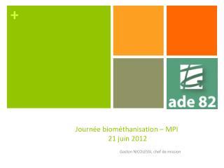 Journ e biom thanisation   MPI  21 juin 2012