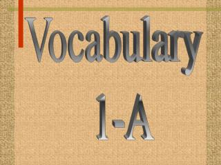 Vocabulary   1-A