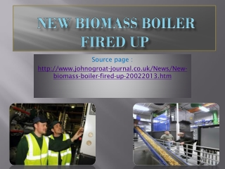 New biomass boiler fired up