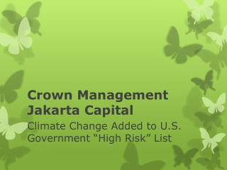 Crown Management Jakarta Capital: Climate Change Added to US