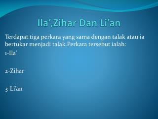 Ila ,Zihar Dan Li an