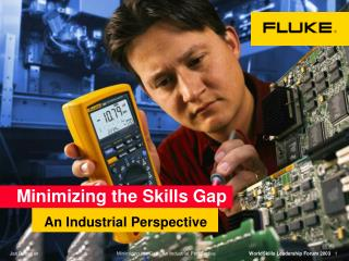 Minimizing the Skills Gap