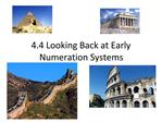 4.4 Looking Back at Early Numeration Systems
