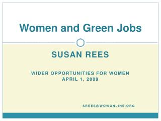 WOW Presentation on Women and Green Jobs at the Women Work ...
