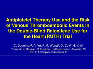 Antiplatelet Therapy Use and the Risk of Venous Thromboembolic Events in the Double-Blind Raloxifene Use for the Heart R