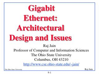 Gigabit Ethernet: Architectural Design and Issues