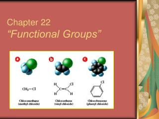 Chapter 22  Functional Groups