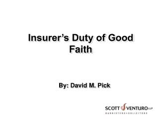 Insurer s Duty of Good Faith