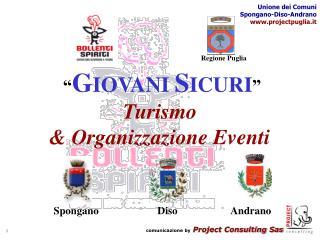 GIOVANI SICURI  Turismo   Organizzazione Eventi