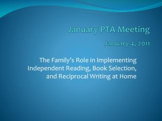 January PTA Meeting  January 4, 2011