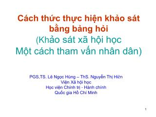 C ch thc thc hin kho s t bng bng hi Kho s t x  hi hc                   Mt c ch tham vn nh n d n
